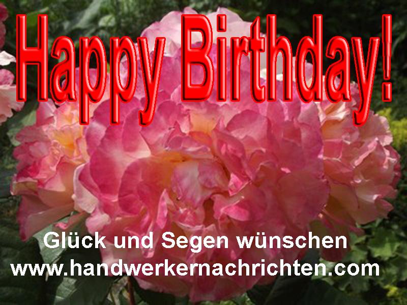 Ein Gruß an alle Geburtstagskinder! - handwerkernachrichten.com